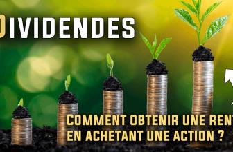 Comment fonctionne les dividendes des actions ?